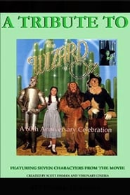 A Tribute to the Wizard of Oz (1999)