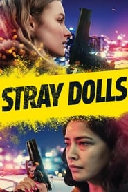 Stray Dolls streaming vf