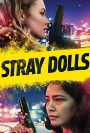 Stray Dolls Legendado Online