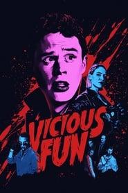 Vicious Fun (2021)