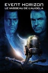 Event Horizon : Le vaisseau de l'au-delà streaming vf