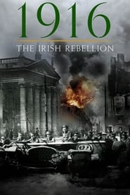 1916: The Irish Rebellion (2016)