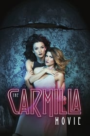 Streaming Full Movie The Carmilla Movie (2017)