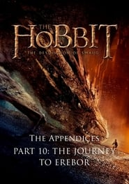 image for movie The Appendices Part 10: The Journey to Erebor (2014)