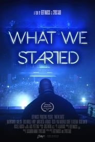 image for What We Started (2018)