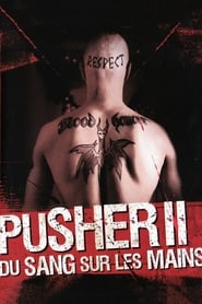 Pusher II : Du sang sur les mains streaming vf