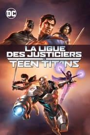 La Ligue des justiciers vs les Teen Titans streaming vf