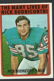 The Many Lives of Nick Buoniconti streaming vf
