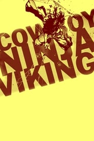 image for movie Cowboy Ninja Viking (2019)