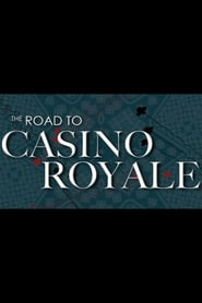 The Road to Casino Royale (2008)