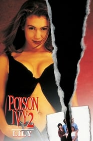 Poison Ivy 2: Lily (1996)