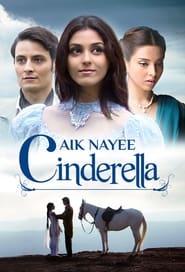 Aik Nayee Cinderella (2012)