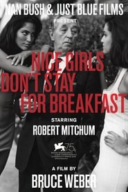 Nice Girls Don't Stay for Breakfast Poster