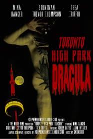 Toronto High Park Dracula (2021)