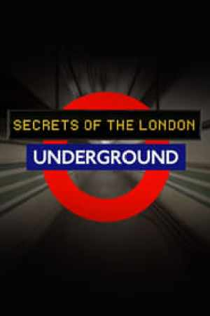 Secrets of the London Underground Full online