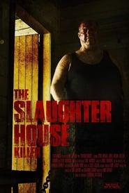 The Slaughterhouse Killer streaming vf