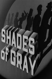 Shades of Gray (1948)
