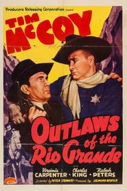 Outlaws of the Rio Grande (1941)