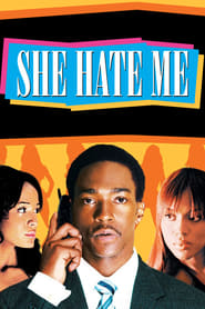 image for movie She Hate Me (2004)