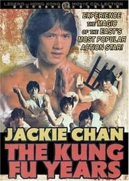 image for movie Jackie Chan - The Kung Fu Years (2000)