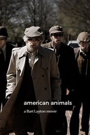 American Animals Full online