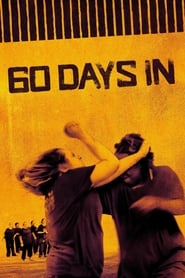 60 Days In (2016)