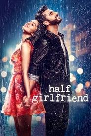 Download and Watch Movie Half Girlfriend (2017)