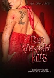 Red Venom Kills streaming vf