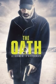 The Oath : Le serment d'Hippocrate streaming vf