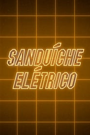Electric Sandwich (2017)