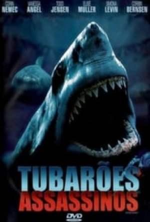 Tubarões Assassinos Dublado Online