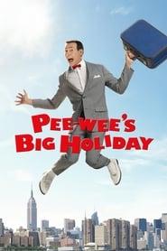 Pee-wee's Big Holiday streaming vf