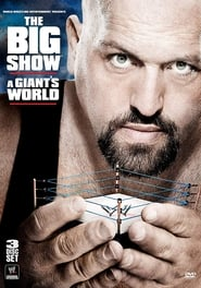 image for movie WWE: The Big Show - A Giant's World (2011)