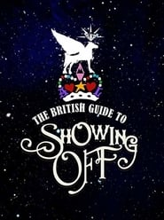 The British Guide to Showing Off (2011)
