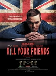 Kill Your Friends streaming vf