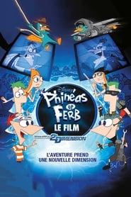 Phinéas et Ferb - Le Film : Voyage dans la 2e Dimension Poster