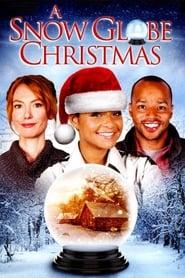 A Snow Globe Christmas (2013)