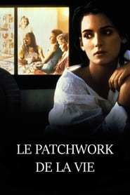 Le Patchwork de la vie streaming vf