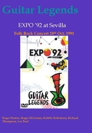 Guitar Legends EXPO '92 at Sevilla - The Folk Rock Night streaming vf