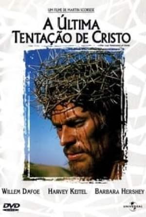 A Última Tentação de Cristo Dublado Online