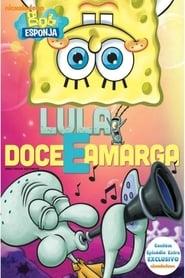 SpongeBob Squarepants: Sweet and Sour Squidward (2013)
