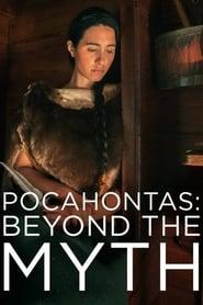Pocahontas: Beyond the Myth (2017)