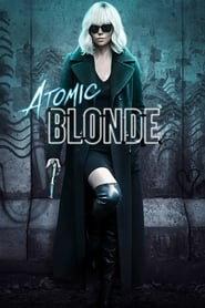 Atomic Blonde Película Completa DVD [MEGA] [LATINO]
