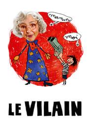 Le Vilain streaming vf