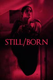 Still/Born streaming vf