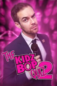 The KidzBop Quiz 2 streaming vf