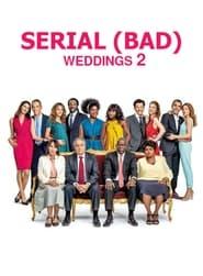 Serial (Bad) Weddings 2 (2019)