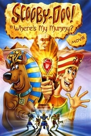 Scooby-Doo! in Where's My Mummy? streaming vf
