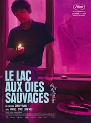 Le lac aux oies sauvages streaming vf