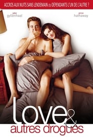 Love & autres drogues streaming vf